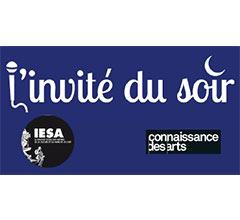 L'IESA art&culture et Connaissance des Arts cycle de conférence « l'invité du soir » - Guillaume Piens, commissaire générale d'Art Paris Art Fair