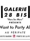 "Exposition ""My Girls Want to Party All The Time"""