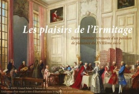 Les plaisirs de l'Ermitage
